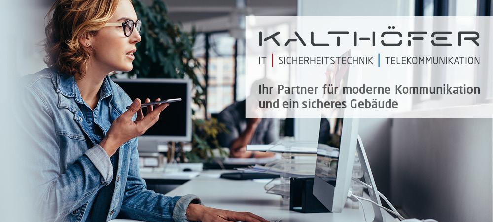Die Kalthöfer Unternehmen – IT / Sicherheitstechnik / Telekommunikation